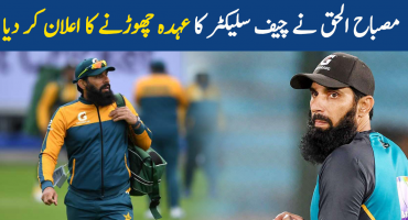 Misbah-ul-Haq announced his resignation as Chief Selector
