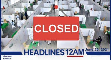 Headline News 12am – 20 June 2021 SAMAA TV