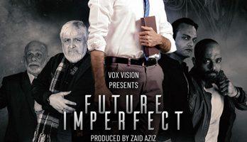 Aijaz Aslam headlines a stellar cast in the supernatural-esque action film 'Future Imperfect'